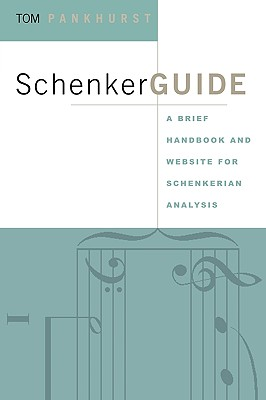 Schenker Guide By Pankhurst, Tom