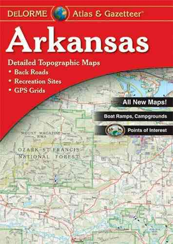 Delorme Arkansas Atlas By Delorme (COR)
